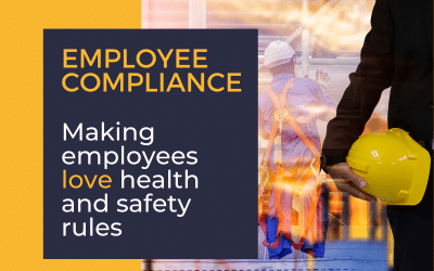 Employee Compliance: How to Love Health and Safety